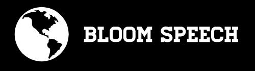 Bloom Speech